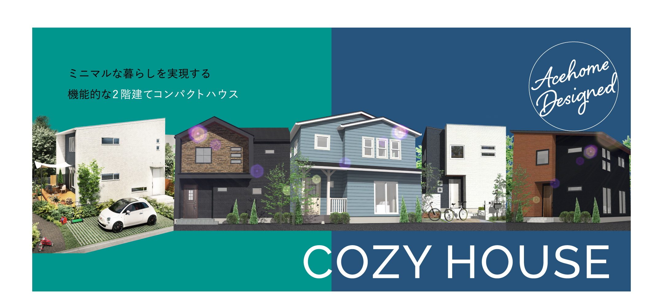 ACEHOME DESIGNED COZY HOUSE